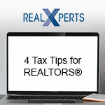 4 Tax Tips Every REALTOR Needs to Know