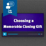 Great Closing Gift ideas for real estate buyers and sellers