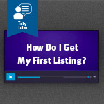 Strategies for getting your first real estate client listing