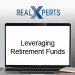 Leveraging Your Retirement Funds in Real Estate