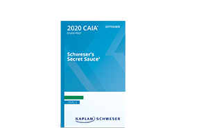 Schweser's SecretSauce® for the CAIA Level I exam