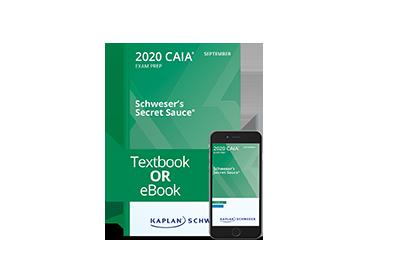 Schweser's CAIA Secret Sauce® Book