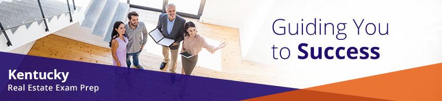 Kentucky Real Estate Exam Prep - Guiding You to Success